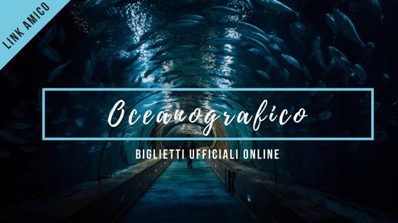 Oceanografico valencia biglietti online